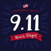 Patriot Day Usa 9/11, Never Forget Lettering Banner. Patriot Day, September 11, We Will Never Forget poster