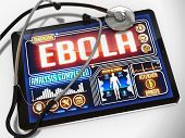 Ebola on the Display of Medical Tablet.