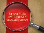 Strategic Emergency Management through Magnifying Glass.
