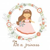 Постер, плакат: Be a princess cute card