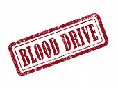 foto of blood drive  - stamp blood drive in red over white background - JPG