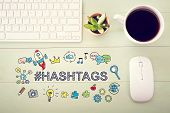 Hashtags Concept With Workstation poster