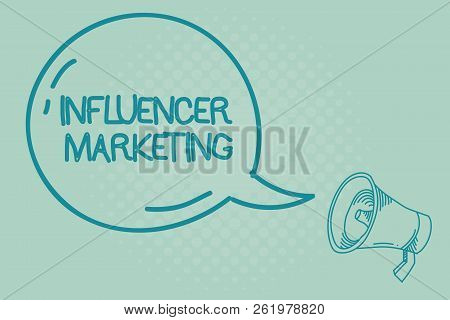 Text Sign Showing Influencer Marketing