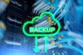 Backup Button On Modern Server Room Background. Data Loss Prevention. System Recovery. poster