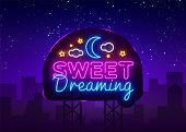Sweet Dreaming Neon Sign Vector. Sweet Dreaming Neon Text, Design Template, Modern Trend Design, Nig poster