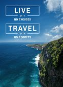 Travel Inspirational And Motivational Quote. Landscape Background And Travel Wisdom Saying. poster