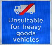 Unsuitable for heavy goods vehicles sign