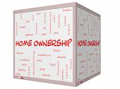 Home Ownership Word Cloud Concept On A 3D Cube Whiteboard
