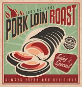 Pork loin roast retro poster design