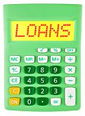 Calculator With Loans On Display Isolated