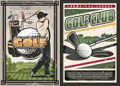 Golf Club Vintage Posters, Sport Game With Professional Golfer. Vector Sportsman With Stick Hits Bal poster