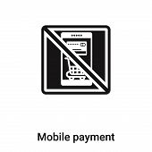 Mobile Payment Icon In Trendy Design Style. Mobile Payment Icon Isolated On White Background. Mobile poster