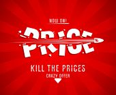 Kill the prices design template with bullet