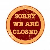 Sorry We Are Closed Stamp