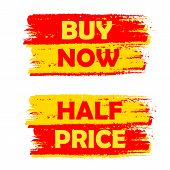 Buy Now And Half Price, Yellow And Red Drawn Labels