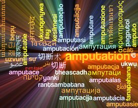 foto of amputation  - Background concept wordcloud multilanguage international many language illustration of amputation glowing light - JPG