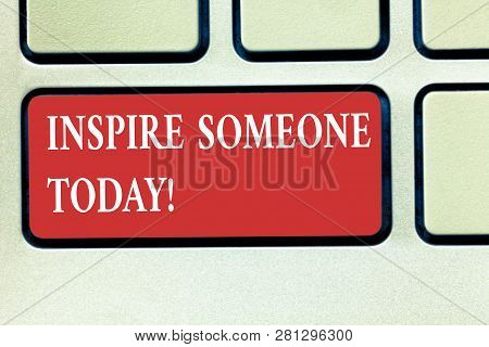 Word Writing Text Inspire Someone