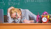 Still Working. Work Far Beyond Actual School Day. Teacher Tired Face Keep Working After Classes. Tea poster
