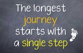 The longest journey starts with a single step