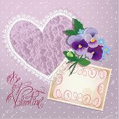 Vintage Postcard, Beautiful Pansy Flowers, Lace Heart And Calligraphic Text Be My Valentine - Backgr