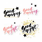 Good Morning Good Night Lettering Text Vector Illustration Calligraphy Slogan poster