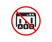 No Or Stop. Survey Results Icon. Best Answer Sign. Business Stats Symbol. Prohibited Ban Stop Symbol poster