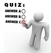 The words Quiz and several multiple choice answers and a person choosing the best selection as his a