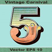 The Number 5, Five of an Alphabet Sit of Vintage, Carnival, Circus, Funfair, Fishtail Letters and Nu