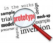 Prototype word under a magnifying glass searching for mock-up, example, sample, trial, model, invention or original design of a new product concept
