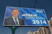 KIEV, UKRAINE - MAY 22, 2014:Ukrainan presidential elections. Poster of candidate Michael Dobkin. May 22, 2014 Kiev, Ukraine