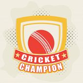 Retro style cricket sports badge or label design with winning shield and red ball on stylish background.