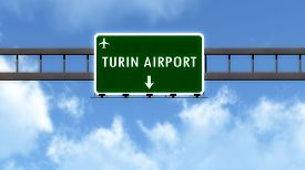 pic of torino  - Torino Italy Airport Highway Road Sign 3D Illustration - JPG
