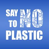 Say No To Plastic. Problem Plastic Pollution. Ecological Poster. Banner With Text And No Composed Of poster