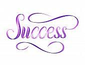 The Word Success Written In Script - Elegant Motivational Hand Lettering poster