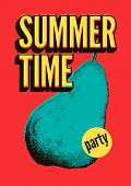 Summer Time Party Typographic Grunge Vintage Pop Art Style Poster Design. Retro Vector Illustration. poster