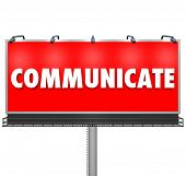 A huge red outdoor billboard displays the word Communicate to share an idea, build awareness of a pr