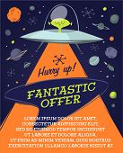 Fantastic offer in space. Retro styled vector poster.