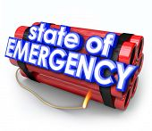 State of Emergency words in 3d blue letters on a dynamite bomb as an explosive crisis or disaster is