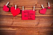 Love More, Worry Less On A Label