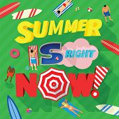 Summer is Right Now Abstract Vector Card or Typography Background