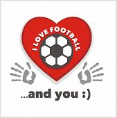Red heart with an inscription - I love football and you. Vector illustration