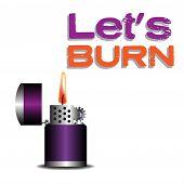 Let us burn