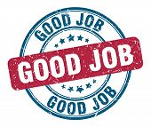 Good Job Stamp. Good Job Round Grunge Sign. Good Job poster