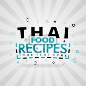 Green Logo For Thai Food Recipes. For Food Cover App, Booking Restaurant, Food Websites, Recipe Food poster