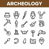 Archeological Tools And Excavations Linear Icons Set. Archeology Science Outline Symbols Pack. Arche poster