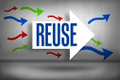 The word reuse against arrows pointing