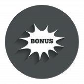 Bonus sign icon. Explosion cartoon bubble symbol