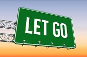The word let go and green billboard sign against purple and orange sky