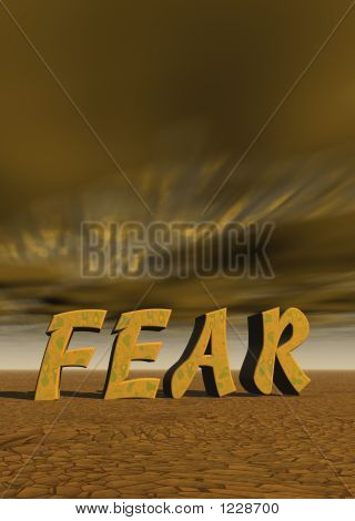 Picture or Photo of Letters spell out fear with desert landscape and dark sky
