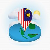 Isometric Round Map Of Malaysia And Point Marker With Flag Of Malaysia. Cloud And Sun On Background. poster